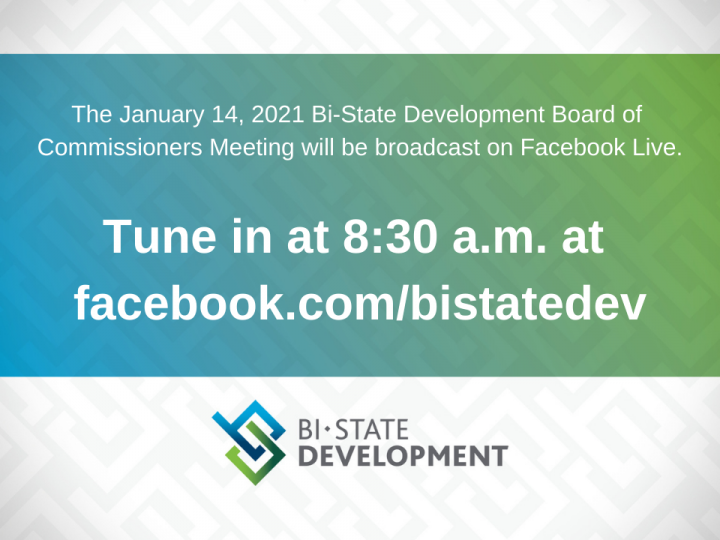 Bi-State Development Board of Commissioners to Meet Virtually on January 14